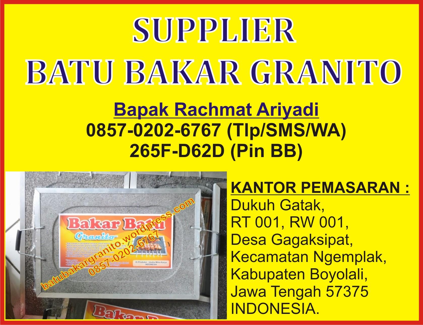 0857-0202-6767 (Indosat), Batu Bakar Granito, Bat Bakar Kirana